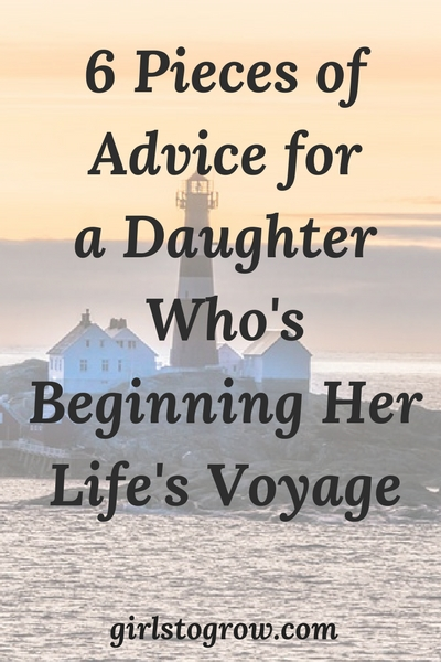 advice for my teenage daughter