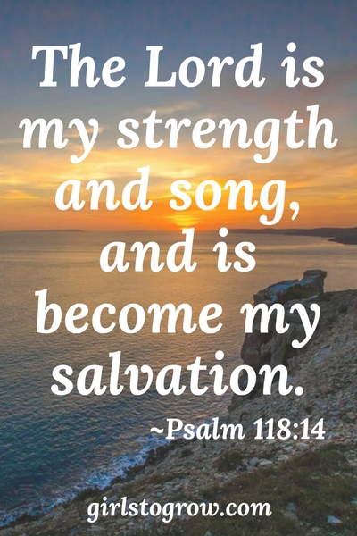 The Lord is my strength, song, salvation.