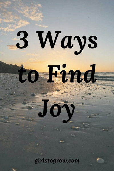 Looking for joy? Check out these three ways to find joy from Psalm 16:11