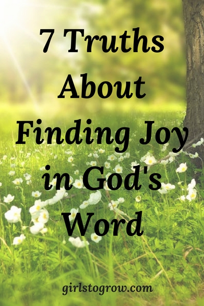 Psalm 119 shows us ways to find joy as we get into our Bibles.