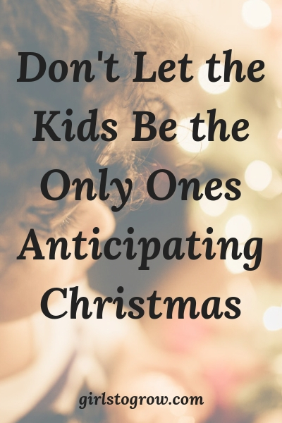 Take time to anticipate the wonder of Christ's birth this Christmas season.