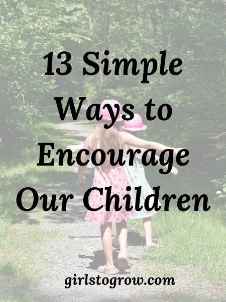 Check out this list of thirteen little things we can do to encourage our children.