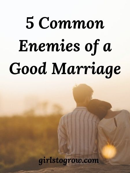 We need to watch out for these five things that can cause difficulty in our marriage.