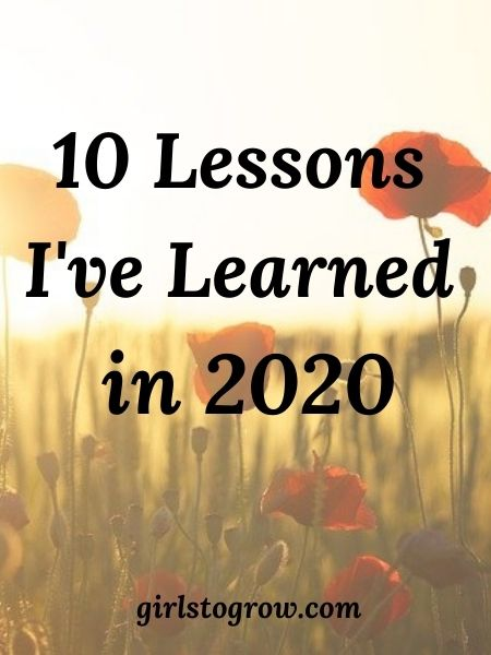 10 Lessons I've Learned in 2020