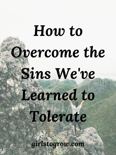 Sometimes we can get comfortable with recurring sin in our life.  Here are some examples, along with five strategies to overcome them.