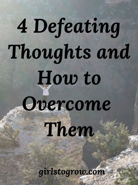 We can fight against the negative thoughts that discourage us by using truth from God's Word.