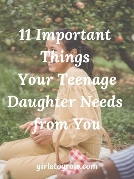 A list of eleven important things our teenage daughters need from their moms and dads
