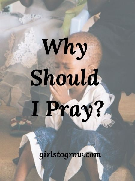 Check out these five reasons we as Christians should pray